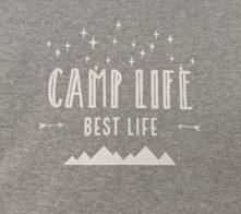 Camp life, best life t-shirt