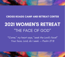 Copy of CROSS ROADS CAMP AND RETREAT CENTER 2021 WOMEN'S RETREAT